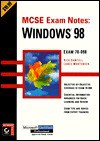 McSe Exam Notes: Windows 98 (Mcse Exam Notes) - Rick Sawtell, Lance Mortensen