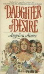 Daughter of Desire - Angelica Aimes