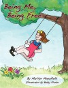 Being Me, Being Free - Marilyn Mansfield, Betty Foster
