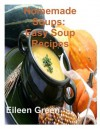 Homemade Soups: Easy Soup Recipes - Eileen Green, Xeniaii Stock Free Images