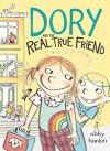 Dory and the Real True Friend (Dory Fantasmagory) - Abby Hanlon
