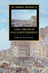 The Cambridge Companion to the French Enlightenment - Daniel Brewer