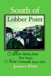 South of Lobber Point - James Platt, Orde Corinne