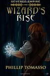Wizard's Rise - Phillip Tomasso