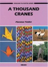 A Thousand Cranes [With Colorful Paper for Folding] - Florence Temko