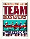 Team Ministry - Stephen L. Schey, Walt Kallestad