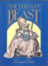 The Elegant Beast - Leonard B. Lubin