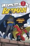 Batman Classic: Dawn of the Dynamic Duo: I Can Read Level 2 (I Can Read Book 2) - John Sazaklis, Eric A. Gordon, Steven E. Gordon