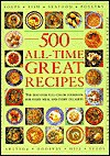 500 All Time Great Recipes - Linda Fraser