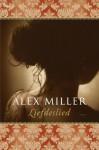 Liefdeslied - Alex Miller, Davida van Dijke