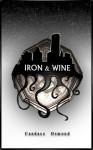 Iron & Wine (Iron World Series #1) - Candace Osmond