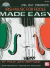 Mel Bay presents Irish Music for Fiddle Made Easy - Philip John Berthoud