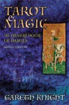 Tarot & Magic: The Treasure House of Images - Gareth Knight