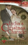 Lydia's Christmas Charade - Saralee Etter