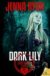 Dark Lily (Shadows) - Jenna Ryan