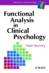 Functional Analysis in Clinical Psychology - Peter Sturmey