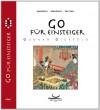 Go für Einsteiger - Gunnar Dickfeld