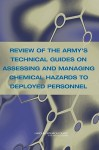 Review Of The Army's Technical Guides On Assessing And Managing Chemical Hazards To Deployed Personnel - Subcommittee on the Toxicological Risks, Committee on Toxicology, National Research Council