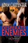 Desperate Enemies - Adam Carpenter