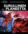 Surullinen planeetta - Pierre Christin, Jean-Claude Mézières