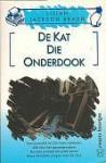 De kat die onderdook (De kat die... #9) - Auke Leistra, Lilian Jackson Braun