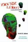 Krvnik ljubavi i druge psihoterapijske novele - Irvin D. Yalom