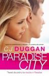 Paradise City - C.J. Duggan