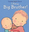 I Am a Big Brother - Caroline Jayne Church