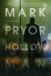 Hollow Man - Mark Pryor