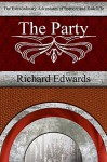 The Party (The Extraordinary Adventures of Spencer and Radcliffe Book 1) - Richard Edwards