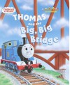 Thomas and the Big Big Bridge (Jellybean Books(R)) - Marc Cerasini