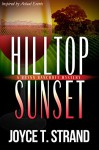 Hilltop Sunset: A Brynn Bancroft Mystery - Joyce T. Strand