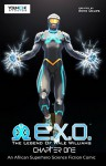 E.X.O. - An African Superhero Science Fiction Comic: Chapter One - Roye Okupe, Sunkanmi Akinboye, Raphael Kazeem, Ayodele Elegba