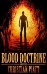 Blood Doctrine - Christian Piatt