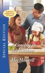 A Cowboy in the Kitchen (Hurley's Homestyle Kitchen) - Meg Maxwell