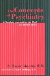 The Concepts of Psychiatry: A Pluralistic Approach to the Mind and Mental Illness - Nassir Ghaemi