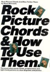 Rock Picture Chords and How to Use Them: (Efs 187) - Music Sales Corporation