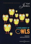A Parliament of Owls: Mixed Chorus, Saxophone, Percussion, and Piano Duet Vocal Score - Karl Jenkins