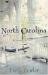 North Carolina: A Sense of Belonging/Carolina Pride/Look to the Heart (Heartsong Novella Collection) - Terry Fowler