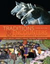 Traditions & Encounters: A Brief Global History Traditions & Encounters: A Brief Global History - Jerry H. Bentley