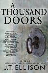 A Thousand Doors: An Anthology of Many Lives - J.T. Ellison