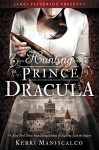Hunting Prince Dracula - Kerri Maniscalco
