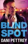Blind Spot (Chesapeake Valor #3) - Dani Pettrey