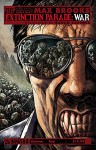 Max Brooks Extinction Parade Volume 2 TP: War (The Extinction Parade) - Max Brooks
