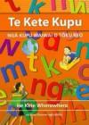 Te Kete Kupu: 300 Essential Words in Maori - Huia Publishers