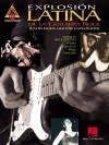Explosion Latina de La Guitarra Rock: Latin Rock Guitar Explosion - Hal Leonard Publishing Company