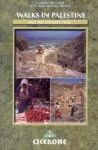 Walks in Palestine: Including the Nativity Trail - Di Taylor, Tony Howard
