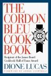The Cordon Bleu Cookbook - Dione Lucas