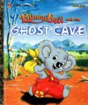 Blinky Bill and the Ghost Cave - Dorothy Wall