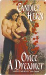 Once a Dreamer (Ladies' Fashionable Cabinet, #1) - Candice Hern